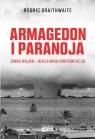Armagedon i paranoja Rodric Braithwaite