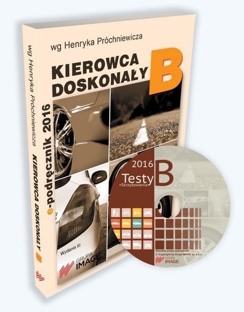 Kierowca doskonały B Podręcznik kierowcy + CD Henryk Próchniewicz