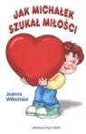 Jak Michałek szukał miłości