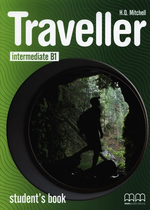 Traveller intermediate B1 Student's Book Mitchell H.Q.