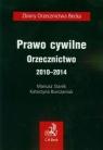 Prawo cywilne Orzecznictwo 2010-2014