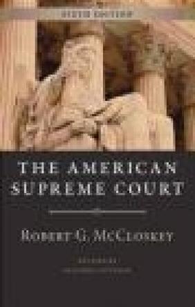 American Supreme Court, Sixth Edition Robert McCloskey, Sanford Levinson