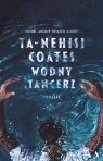 Wodny tancerz Coates Ta-Nehisi