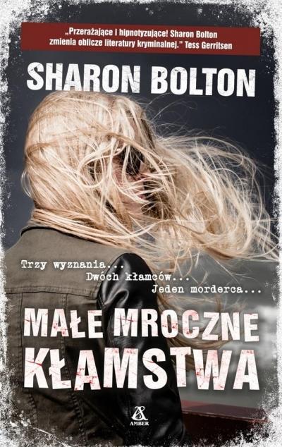Małe mroczne kłamstwa Bolton Sharon