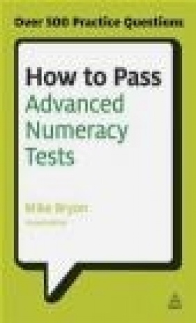 How to Pass Advanced Numeracy Tests Mike Bryon