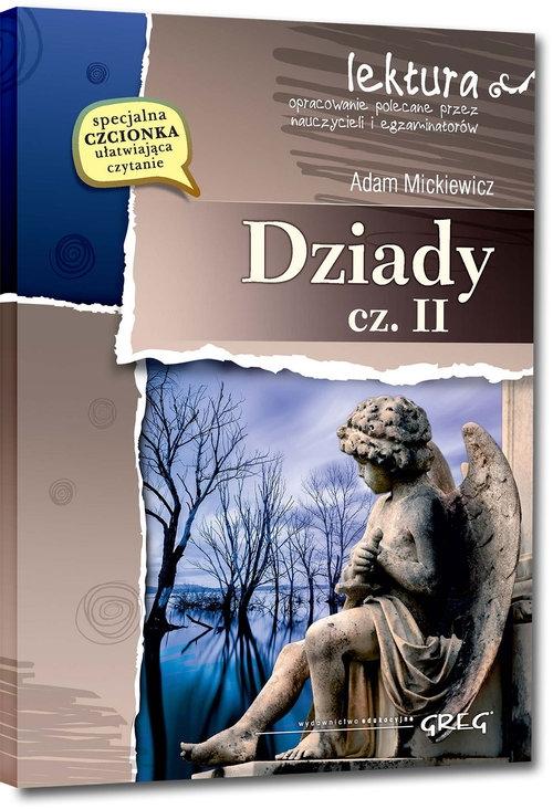 Dziady część II Mickiewicz Adam