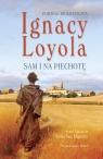 Ignacy Loyola Sam na piechotę