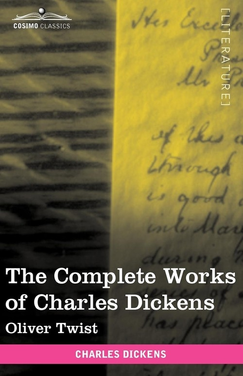 The Complete Works of Charles Dickens (in 30 Volumes, Illustrated) Dickens Charles