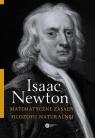 Matematyczne zasady filozofii naturalnej Newton Isaac
