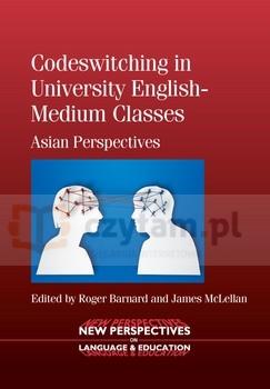 Codeswitching in University English-Medium Classes Barnard, Roger; McLellan, James