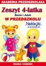 Zeszyt 4-latka Basia i Julek W przedszkolu Akademia przedszkolaka Paruszewska Joanna, Pawlicka Kamila