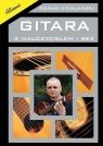 Gitara z nauczycielem i bez Podręcznik do nauki gry na gitarze klasycznej Ziemlański Roman