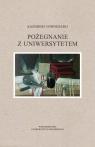 Pożegnanie z Uniwersytetem Nowosielski Kazimierz
