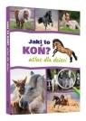 Jaki to koń Atlas dla dzieci