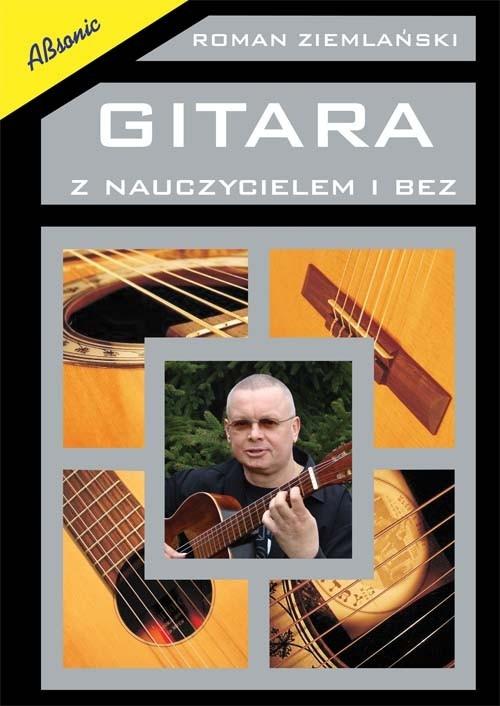 Gitara z nauczycielem i bez Ziemlański Roman