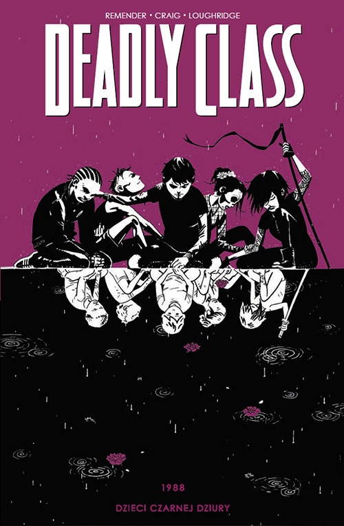Deadly Class Tom 2 Remender Rick