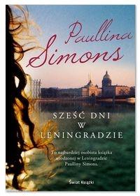 Sześć dni w Leningradzie Simons Paullina