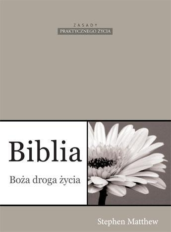 Biblia Boża droga życia Stephen Matthew