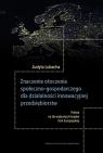 Znaczenie otoczenia społeczno-gospodarczego dla działalności innowacyjnej Lubacha Judyta