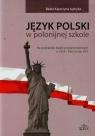 Język polski w polonijnej szkoleNa przykładzie badań Beata Katarzyna Jędryka