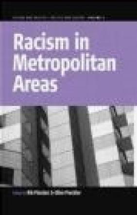 Racism in Metropolitan Areas