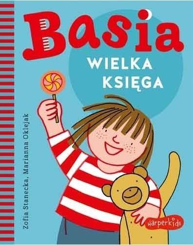 Basia. Wielka księga Marianna Oklejak, Zofia Stanecka