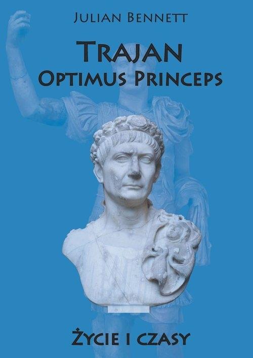 Trajan Optimus Princeps Bennett Julian