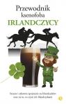 Przewodnik ksenofoba Irlandczycy McNally Frank