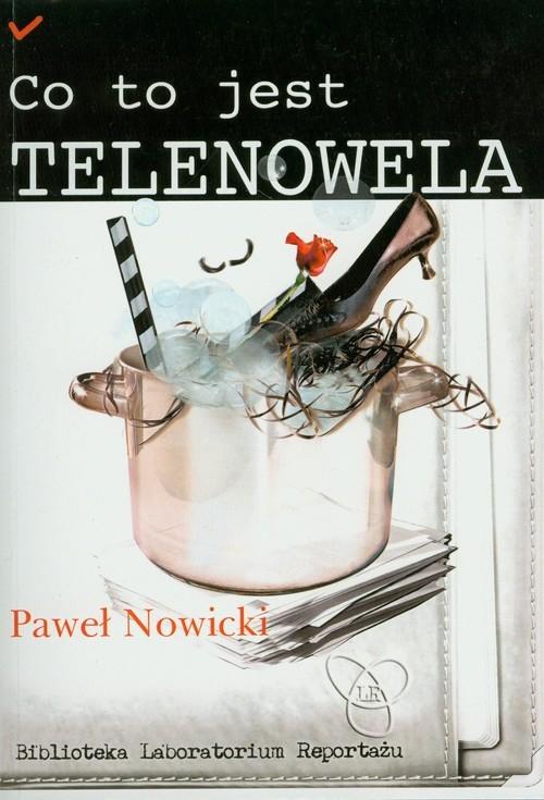 Co to jest telenowela Nowicki Paweł
