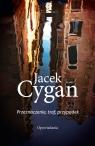 Przeznaczenie, traf, przypadek Cygan Jacek