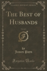 The Best of Husbands, Vol. 2 of 3 (Classic Reprint)