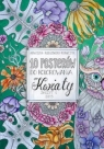 10 posterów do kolorowania 1 Kwiaty Kubiszewska-Krawczyk Agnieszka