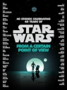 Star Wars From a Certain Point of View Varoius
