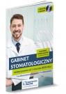 Gabinet stomatologiczny Zmiany prawne od 1 stycznia 2020 roku Praca zbiorowa