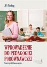 Wprowadzenie do pedagogiki porównawczej