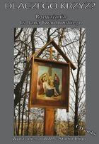 Dlaczego krzyż?  (Audiobook)