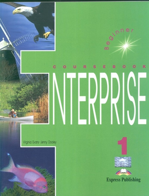 Enterprise 1 Beginner Coursebook Evans Virginia, Dooley Jenny