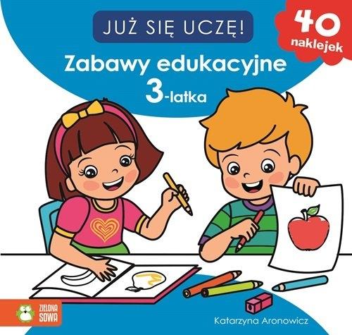 Zabawy edukacyjne 3-latka Już się uczę Aronowicz Katarzyna