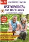 Leki prosto z natury T.12: Osteoporoza dna moczanowa