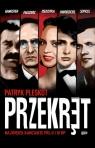 Przekręt. Najwięksi kanciarze PRL-u i III RP Patryk Pleskot