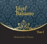 Józef Balsamo Tom 1  (Audiobook) Dumas Aleksander