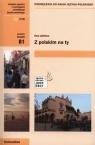 Z polskim na Ty B1 Podręcznik do nauki języka polskiego + CD Lipińska Ewa