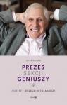 Prezes Sekcji Geniuszy Portret Jerzego Vetulaniego