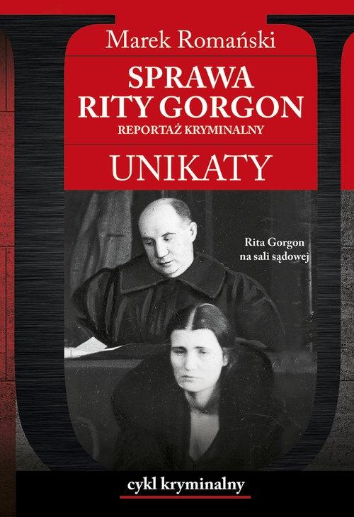 Sprawa Rity Gorgon Unikaty Romański Marek