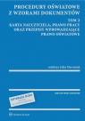 Procedury oświatowe z wzorami dokumentów Tom 2 Karta Nauczyciela, prawo Marciniak Lidia