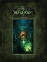 World of Warcraft. Kronika T.2 Chris Metzen, Matt Burns, Robert Brooks