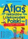 Atlas rekordów i ciekawostek Polski praca zbiorowa