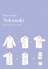 Tokimeki. Magia sprzątania w praktyce Kondo Marie