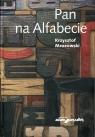 Pan na alfabecie Mrozowski Krzysztof