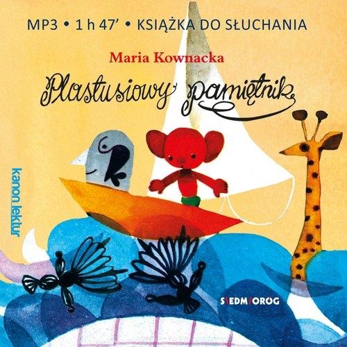 Plastusiowy pamiętnik  (Audiobook) Kownacka Maria